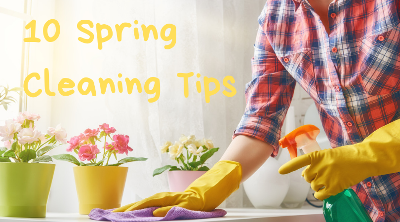 Spring Cleaning, 10 Spring Cleaning Tips
